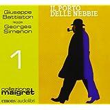 Il porto delle nebbie letto da Giuseppe Battiston. Audiolibro. CD Audio formato MP3
