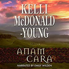 Anam Cara: Seasons of the Soul, Book 1 (       UNABRIDGED) by Kelli McDonald-Young Narrated by Emily Wilden
