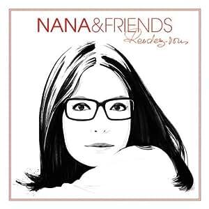 Nana & Friends Rendez-Vous