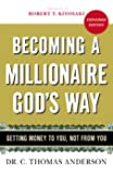 Becoming a Millionaire Gods Way (Expanded)