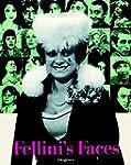 Fellini's Faces.