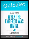 img - for Quicklet - Julie Otsuka's When the Emperor Was Divine book / textbook / text book
