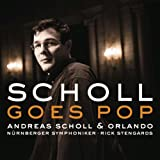 Andreas Scholl Andreas Scholl Goes Pop