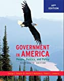 Government in America: People, Politics, and Policy (*AP Edition)