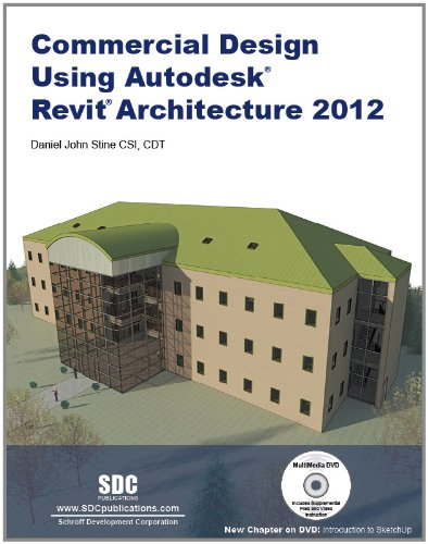 Commercial Design Using Revit Architecture 2012