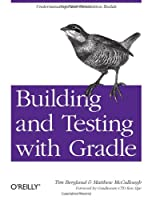 Building and Testing with Gradle ebook download