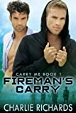 Fireman's Carry (Carry Me Book 1)