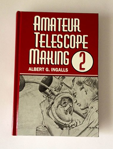 Amateur Telescope Making (Vol. 2)