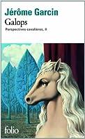 Perspectives cavalières, II:Galops