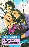 A Begonia for Miss Applebaum Paul Zindel
