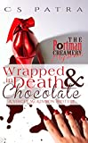 Wrapped in Death and Chocolate: A Stacey McKinnon Mystery (The Portman Creamery Mysteries Book 1)