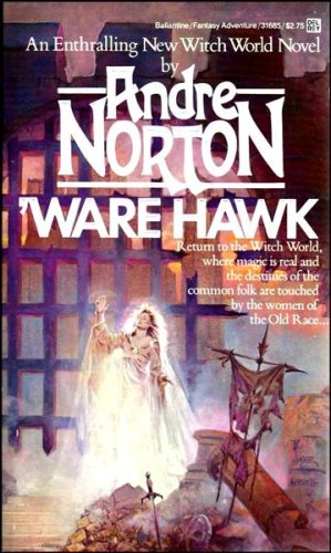 Ware Hawk (Witch World), Norton,Andre