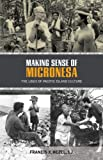 img - for Making Sense of Micronesia book / textbook / text book