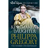 The Kingmaker's Daughterby Philippa Gregory