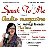 img - for Speak to Me Spanish, Volume 3 book / textbook / text book
