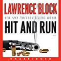 Hit and Run (       UNABRIDGED) by Lawrence Block Narrated by Richard Poe