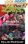Transgendered People of India: Forsak...