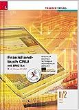 Praxishandbuch CRW mit BMD 5.x II/2 HAK/HAS inkl. CD-ROM