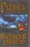 Patrick:  Son of Ireland (0060012811) by Lawhead, Stephen R.