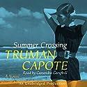 Summer Crossing: A Novel Hörbuch von Truman Capote Gesprochen von: Cassandra Campbell