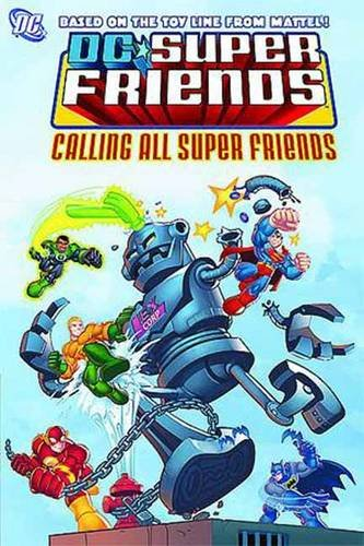 Super Friends: Calling All Super Friends: Sholly Fisch, Dario Brizuela, Stewart McKenny: 9781401222895: Amazon.com: Books