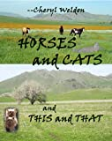 img - for Horses And Cats And This And That book / textbook / text book