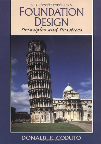 Foundation Design: Principles and Practices (2nd Edition) - Prentice Hall - 0135897068 - ISBN: 0135897068 - ISBN-13: 9780135897065