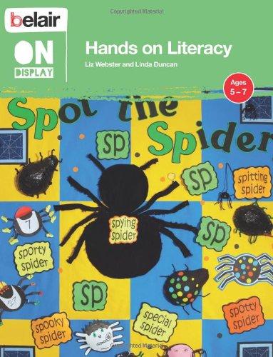 Hands on Literacy. Liz Webster, Linda Duncan (Belair on Display)