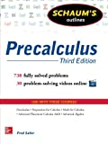 Schaum s Outline of Precalculus, 3rd Edition: 738 Solved Problems + 30 Videos (Schaum s Outlines)