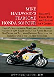 HONDA RC181 500GP RACER - 1966: MIKE HAILWOODS FEARSOME HONDA FOUR (THE MOTORCYCLE FILES Book 11)