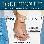 Nineteen Minutes: A Novel | Jodi Picoult