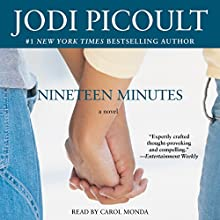 Nineteen Minutes: A Novel Audiobook by Jodi Picoult Narrated by Carol Monda