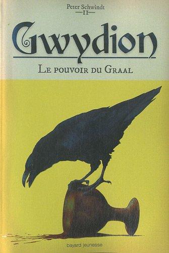 Gwydion n° 2 Le Pouvoir du Graal