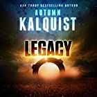 Legacy: Fractured Era Legacy, Book 1 Audiobook by Autumn Kalquist Narrated by Suzy Jackson