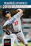 img - for Baseball America 2015 Almanac: A Comprehensive Review of the 2014 Season (Baseball America Almanac) book / textbook / text book