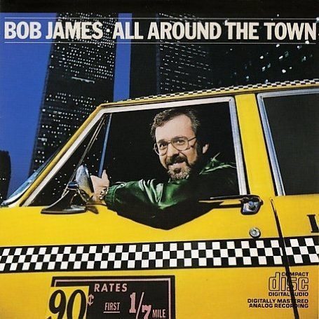 Bob James - All Around the Town - Zortam Music