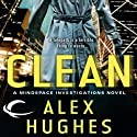 Clean: A Mindspace Investigations Novel, Book 1