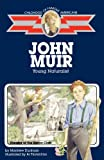 img - for John Muir: Young Naturalist (Childhood of Famous Americans) book / textbook / text book