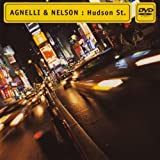 Agnelli & Nelson Hudson St. [Special Edition With Bonus DVD]