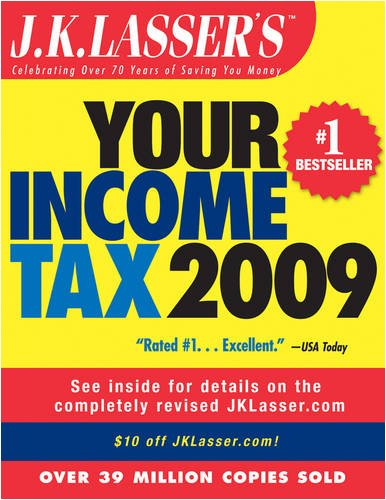 J.K. Lasser's Your Income Tax 2009: For Preparing Your 2008 Tax Return