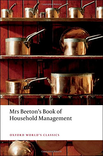 Mrs Beeton's Book of Household Management: Abridged edition (Oxford World's Classics) (Beeton Household Management compare prices)