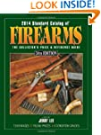 2014 Standard Catalog of Firearms: Th...