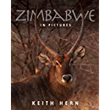 Zimbabwe in Picturesby Keith Hern