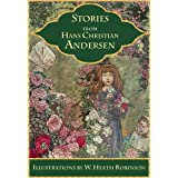 Stories from Andersen: The Ugly Duckling, Thumbelina, The Snow Queen, and others (Illustrated) (Classic fairy tales) ~ Hans Christian Andersen