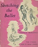 img - for Sketching the Ballet book / textbook / text book