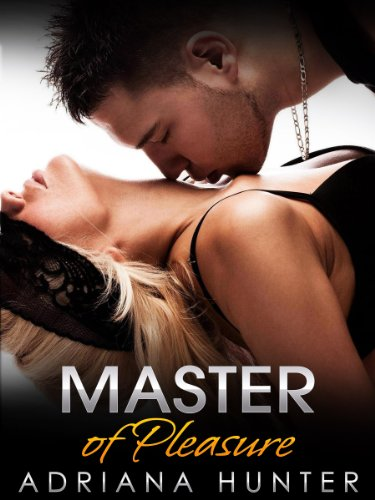 Master of Pleasure (BBW Erotic Romance – Light BDSM)