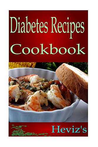Gluten Free Paleo Diabetes Recipes Diet For Dummies. Low Carb, High Protein Recipes Cookbook: Low Fat Diet For Easy Weight Loss by Heviz's