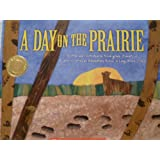 A Day on the Prairie