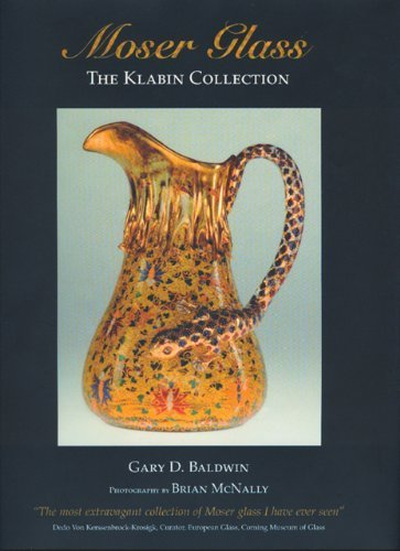 moser-glass-klabin-collection-the-klabin-collection-by-gary-d-baldwin-2007-06-22
