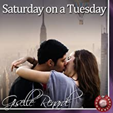 Saturday on a Tuesday: An Erotic Story Audiobook by Giselle Renarde Narrated by Tanya Brack